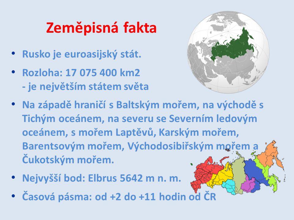 Zeměpisná fakta Rusko je euroasijský stát.