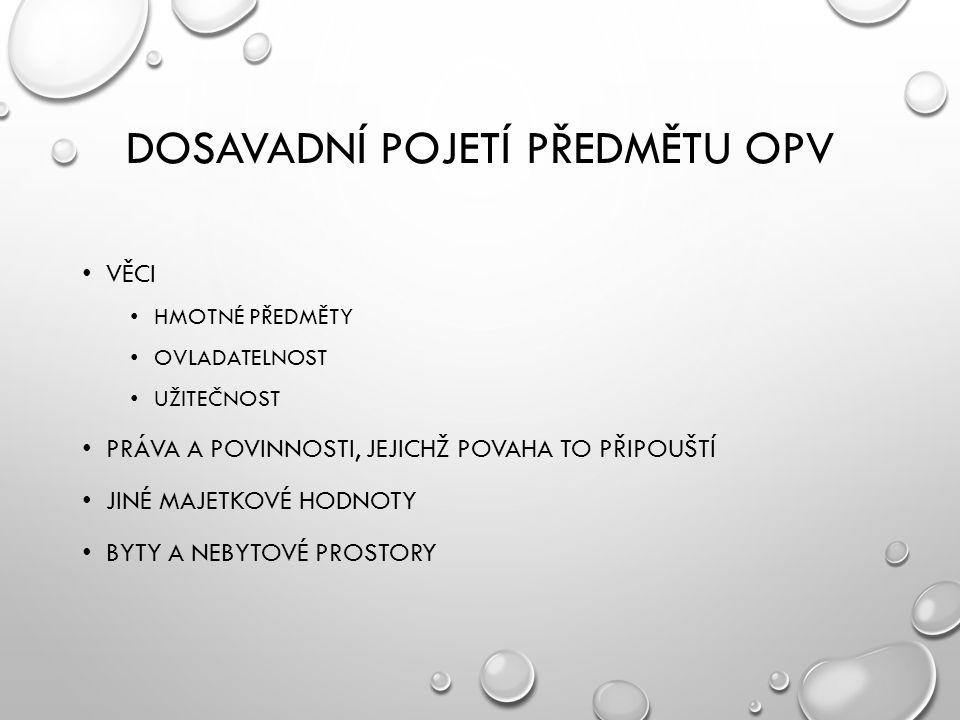 Dosavadní pojetí předmětu OPV