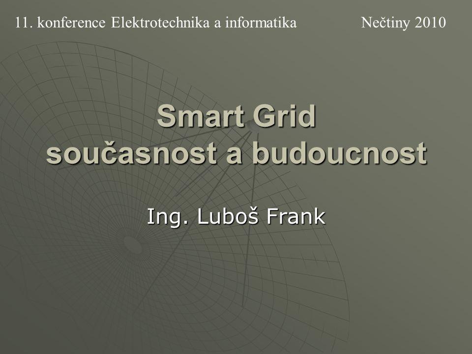 Smart Grid současnost a budoucnost