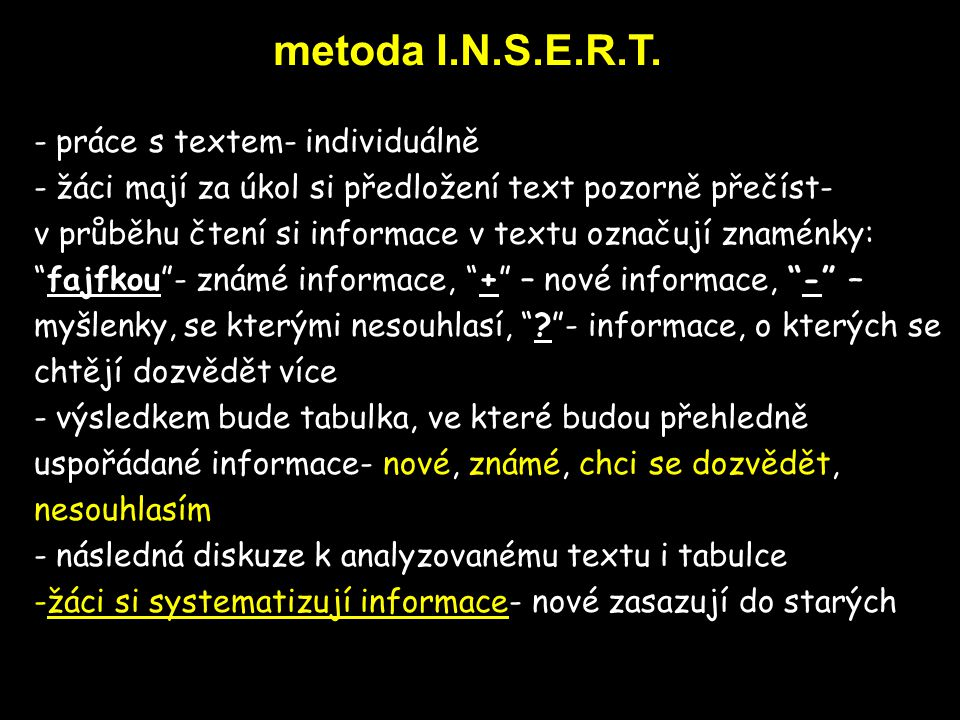 metoda I.N.S.E.R.T. práce s textem- individuálně