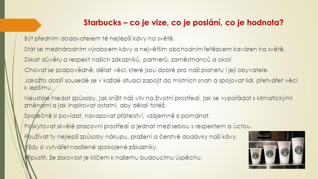 Starbucks – co je vize, co je poslání, co je hodnota