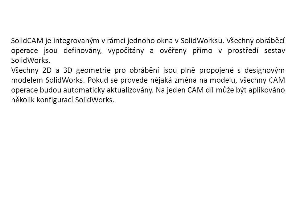 SolidCAM je integrovaným v rámci jednoho okna v SolidWorksu