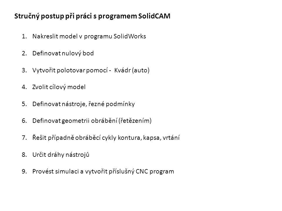 Stručný postup při práci s programem SolidCAM