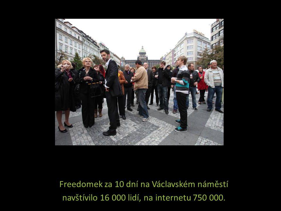 Freedomek za 10 dní na Václavském náměstí