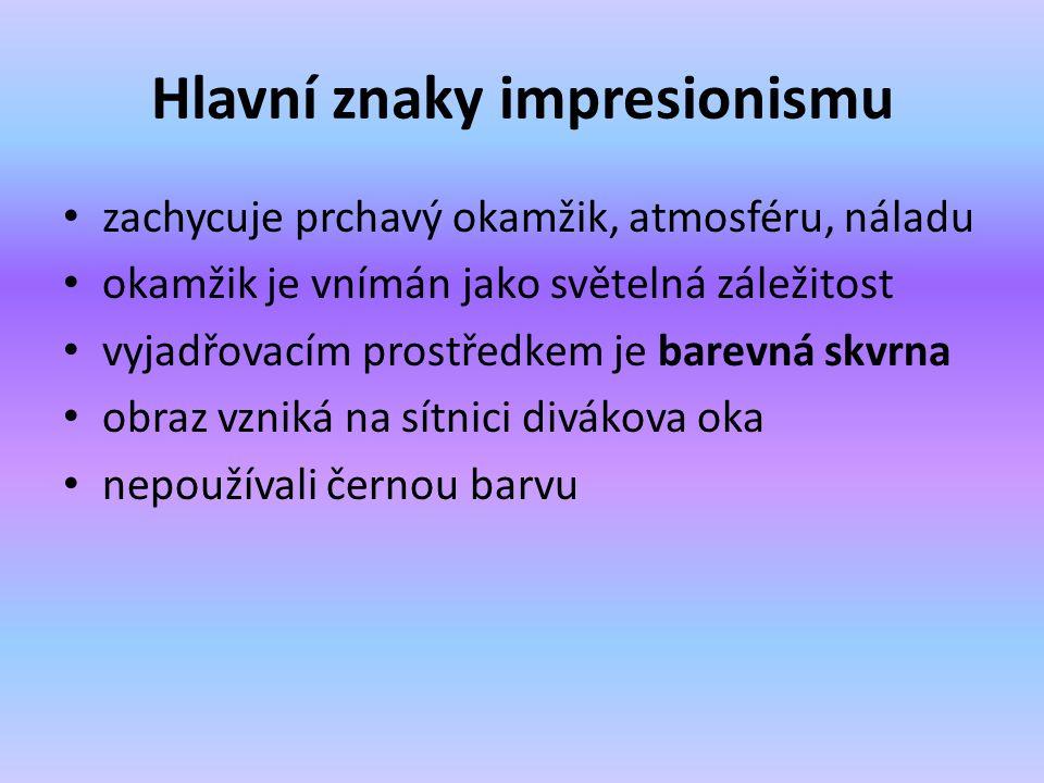 Hlavní znaky impresionismu