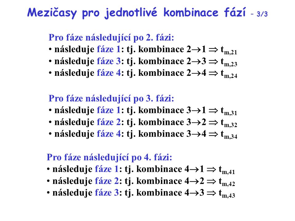 Mezičasy pro jednotlivé kombinace fází – 3/3