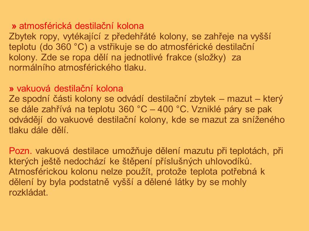 » atmosférická destilační kolona