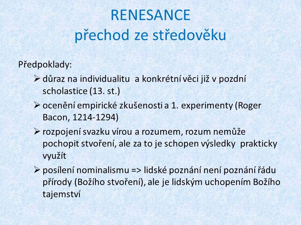 RENESANCE přechod ze středověku