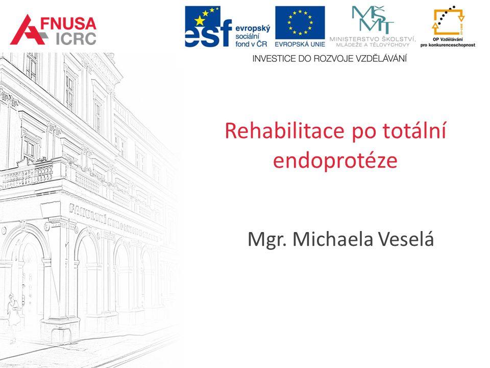 Rehabilitace po totální endoprotéze