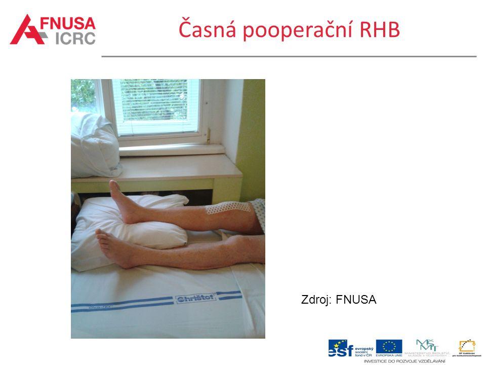 Časná pooperační RHB Zdroj: FNUSA