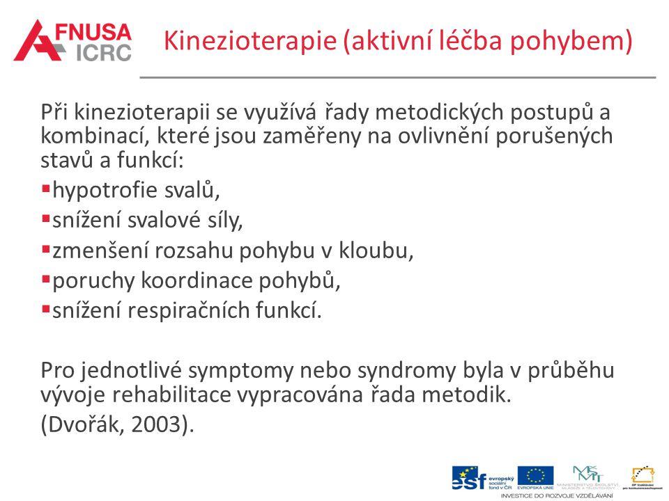 Kinezioterapie (aktivní léčba pohybem)