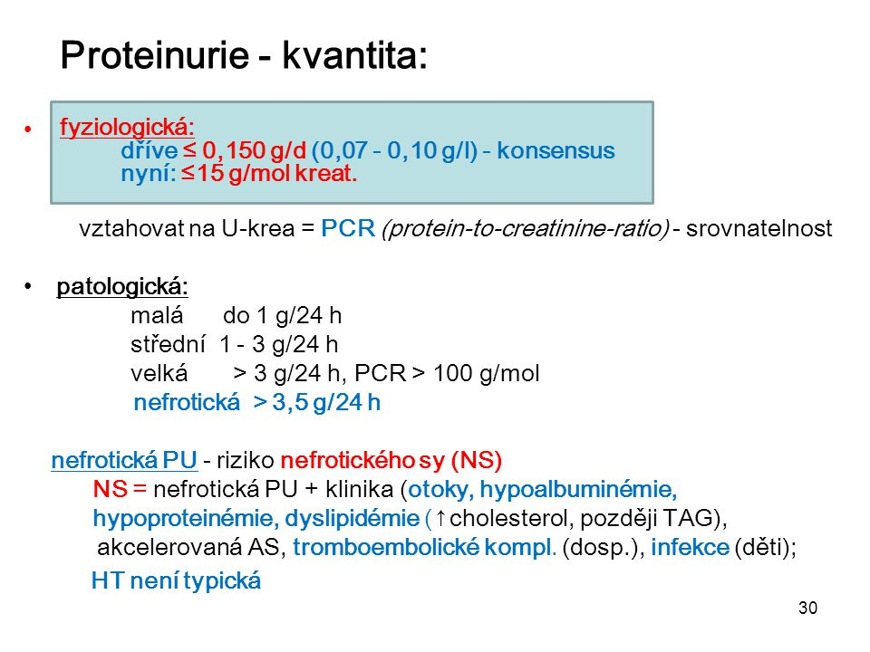 Proteinurie - kvantita: