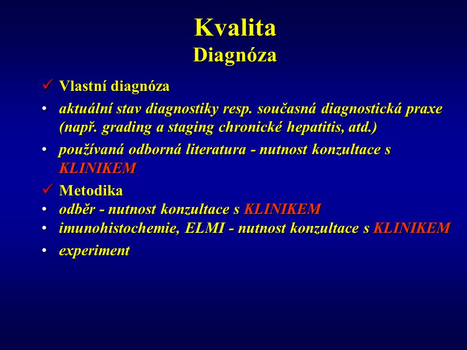 Kvalita Diagnóza Vlastní diagnóza