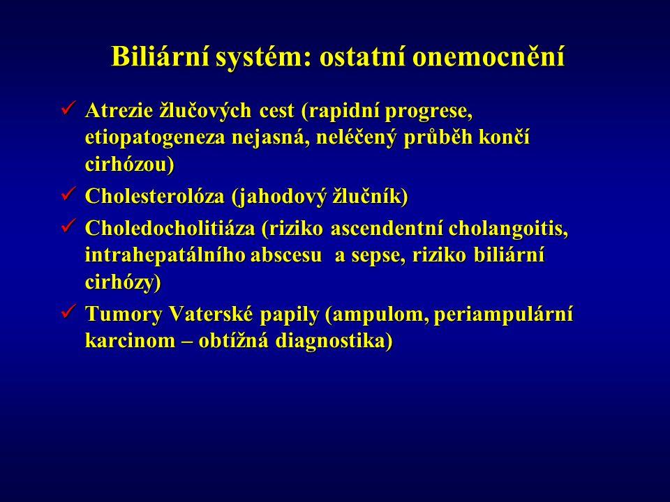 Biliární systém: ostatní onemocnění