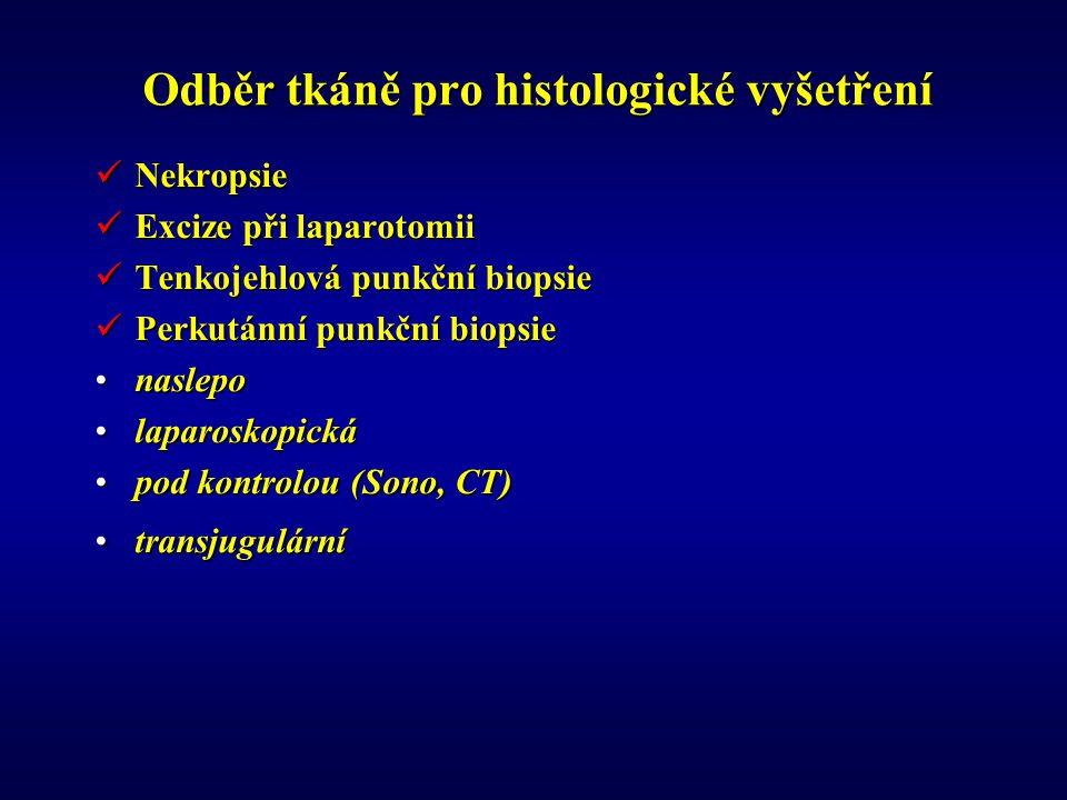 Odběr tkáně pro histologické vyšetření