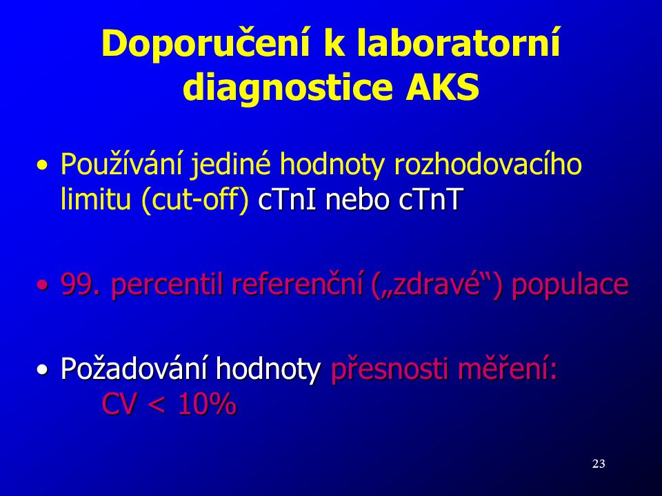 Doporučení k laboratorní diagnostice AKS