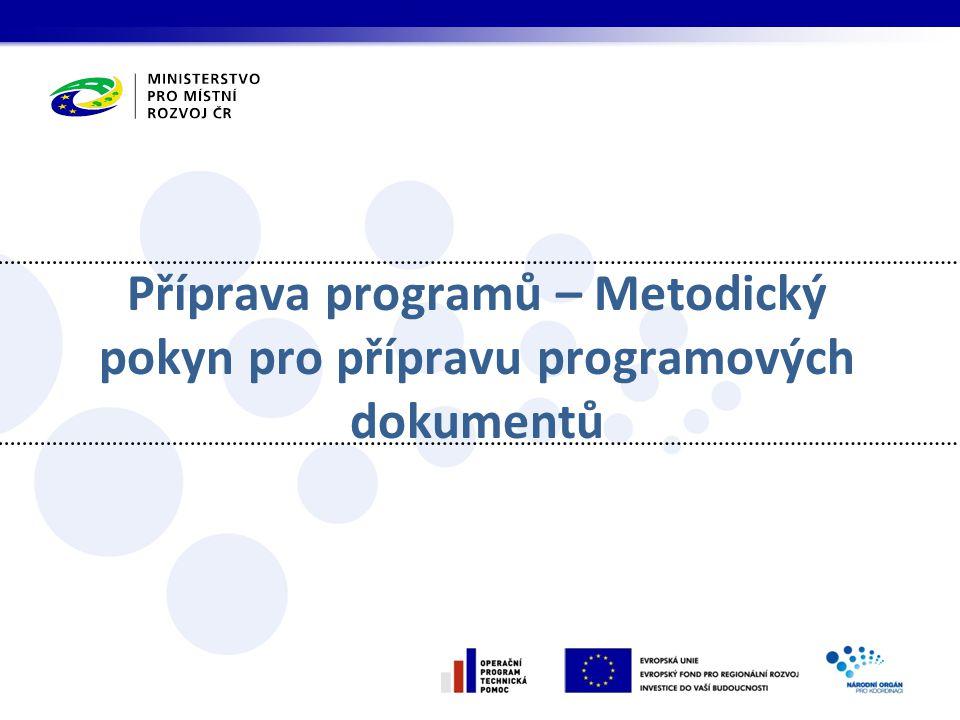 Příprava programů – Metodický pokyn pro přípravu programových dokumentů