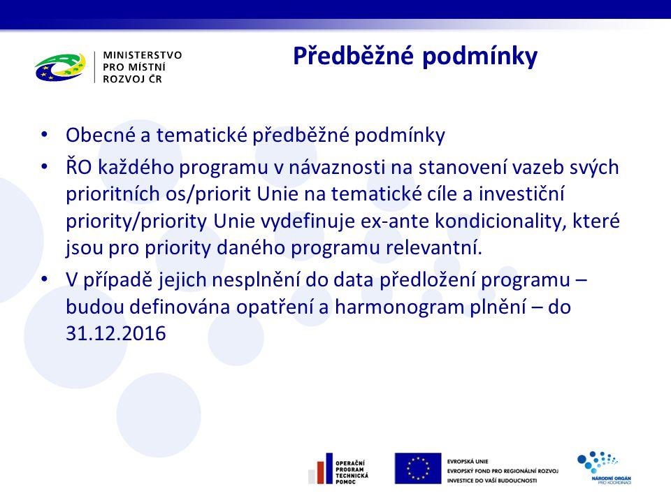 Předběžné podmínky Obecné a tematické předběžné podmínky