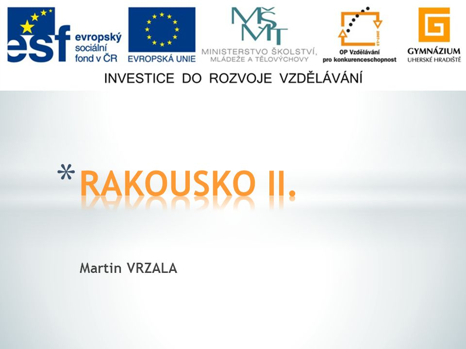 RAKOUSKO II. Martin VRZALA