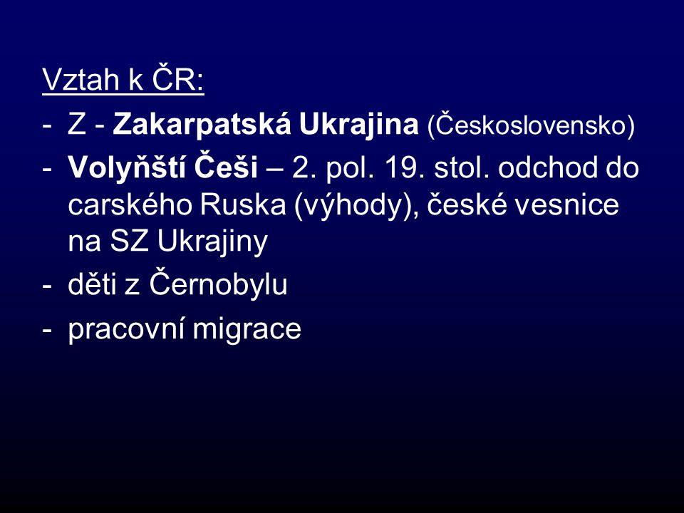 Vztah k ČR: Z - Zakarpatská Ukrajina (Československo)