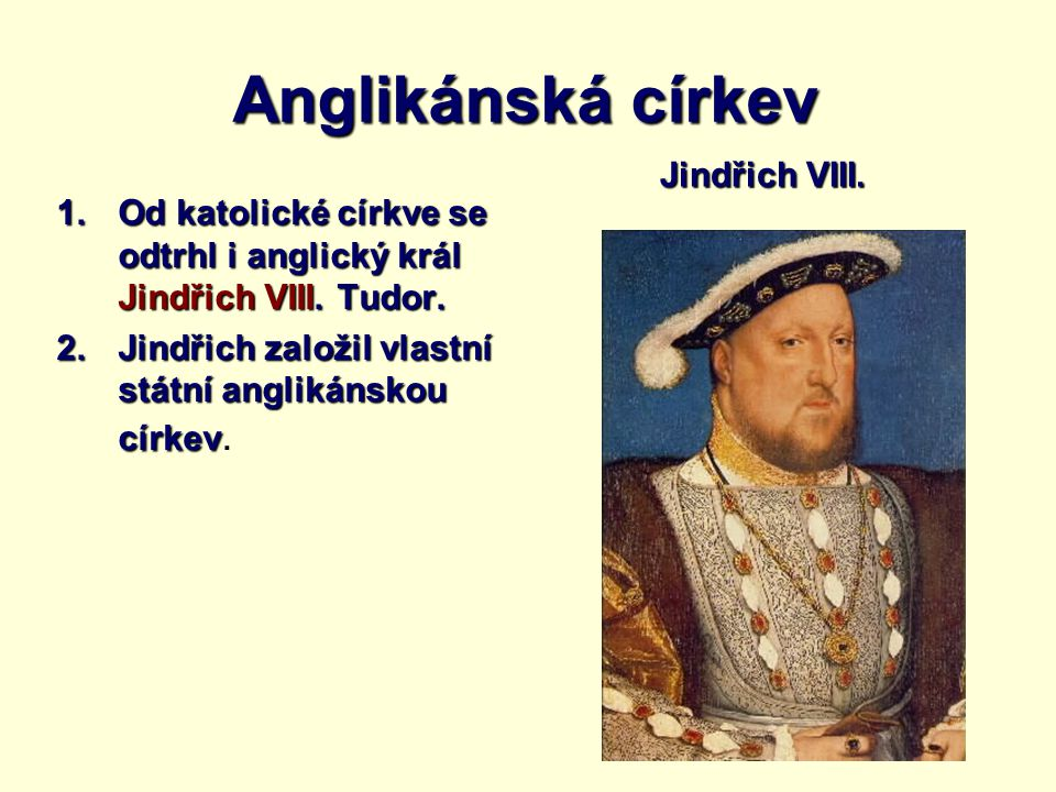 Anglikánská církev Jindřich VIII.