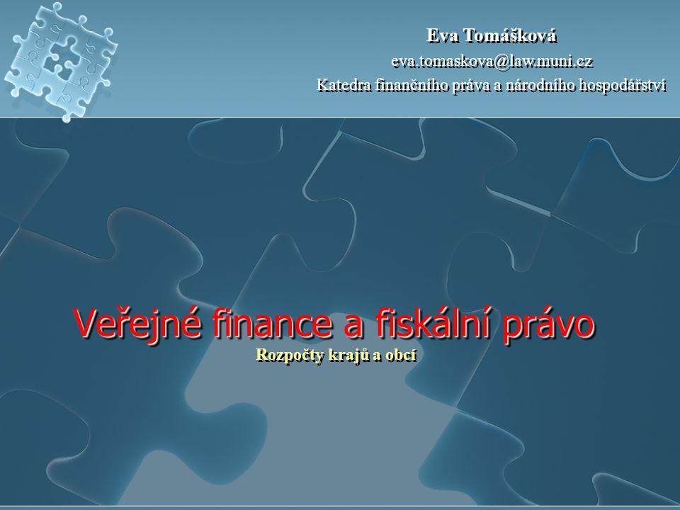 Veřejné finance a fiskální právo Rozpočty krajů a obcí