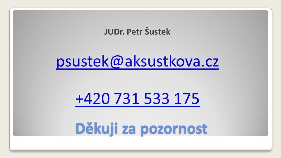 psustek@aksustkova.cz +420 731 533 175 Děkuji za pozornost