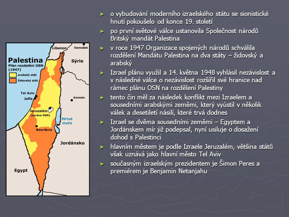 o vybudování moderního izraelského státu se sionistické hnutí pokoušelo od konce 19. století