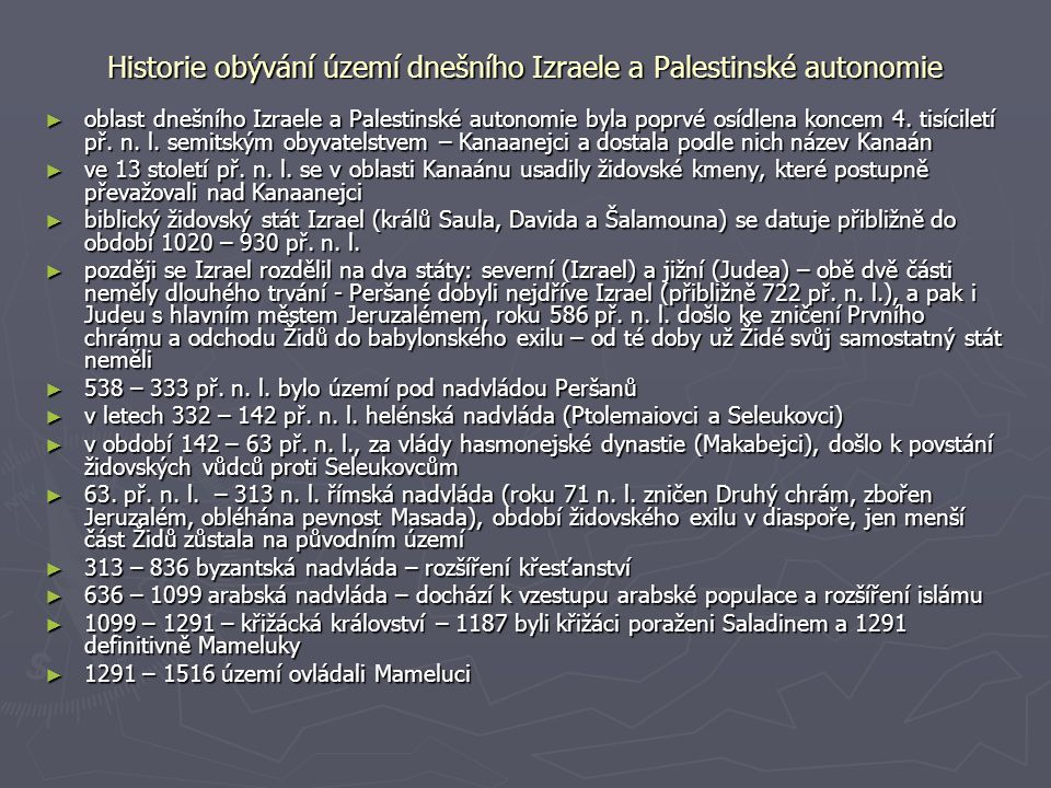 Historie obývání území dnešního Izraele a Palestinské autonomie