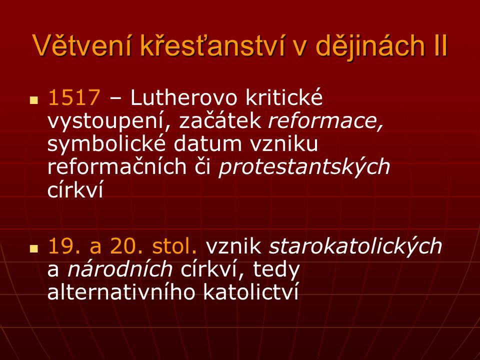 Větvení křesťanství v dějinách II