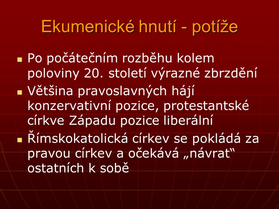 Ekumenické hnutí - potíže