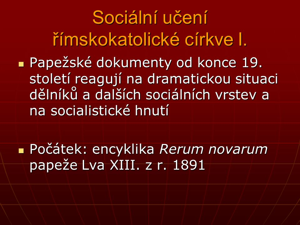 Sociální učení římskokatolické církve I.