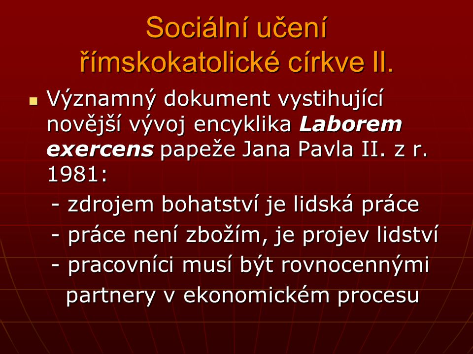 Sociální učení římskokatolické církve II.
