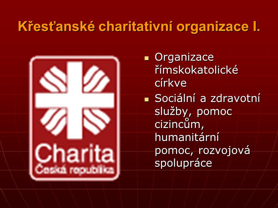 Křesťanské charitativní organizace I.
