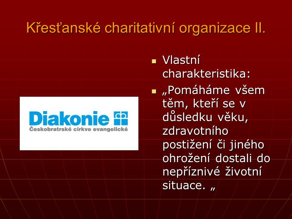 Křesťanské charitativní organizace II.