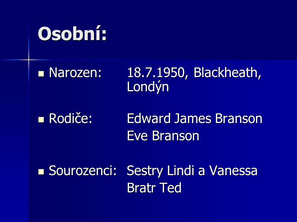 Osobní: Narozen: 18.7.1950, Blackheath, Londýn