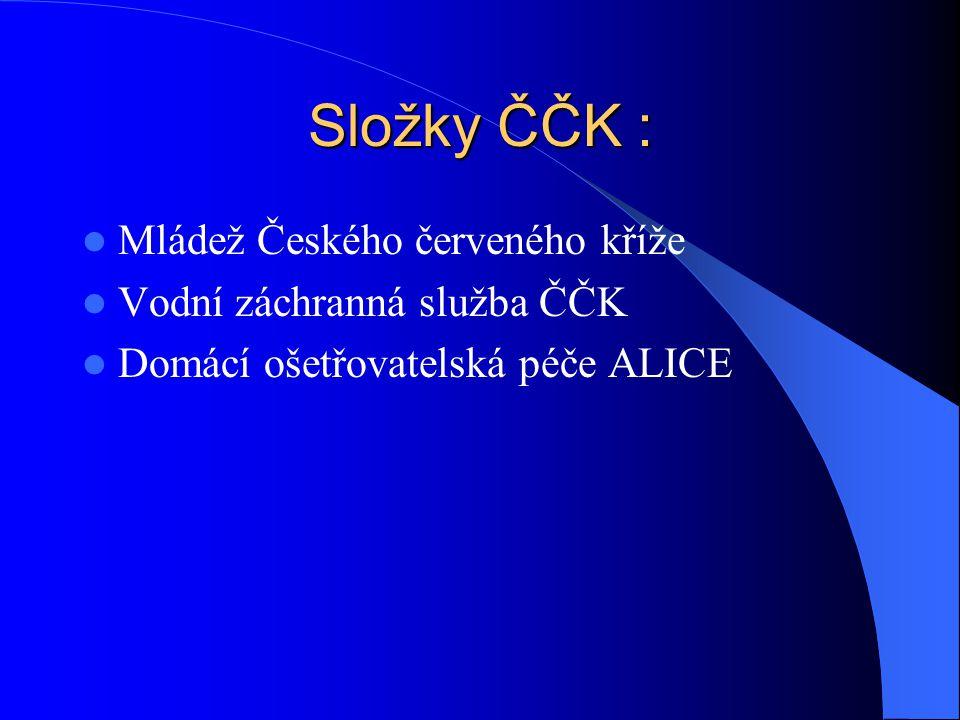 Složky ČČK : Mládež Českého červeného kříže Vodní záchranná služba ČČK