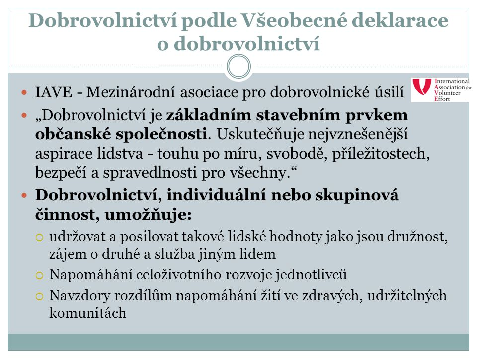 Dobrovolnictví podle Všeobecné deklarace o dobrovolnictví