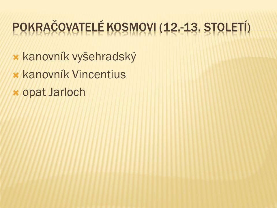 Pokračovatelé Kosmovi (12.-13. století)
