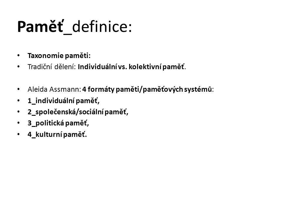 Paměť_definice: Taxonomie paměti: