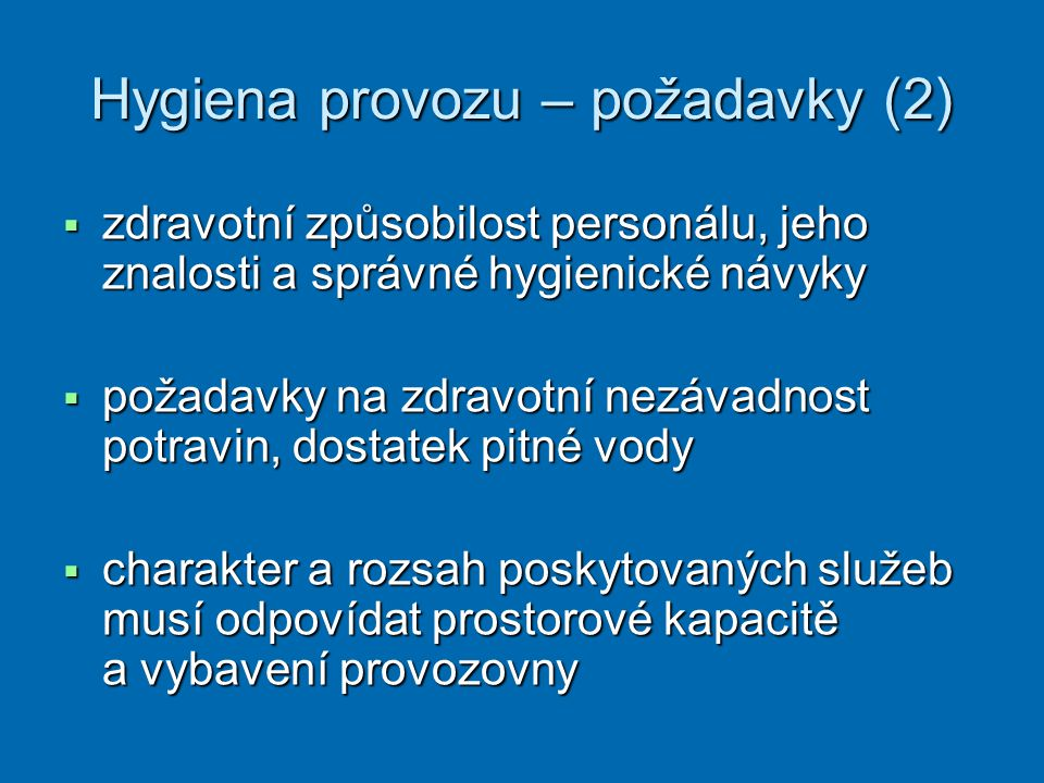 Hygiena provozu – požadavky (2)