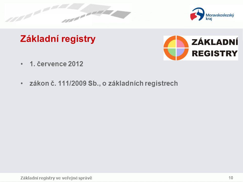 Základní registry 1. července 2012