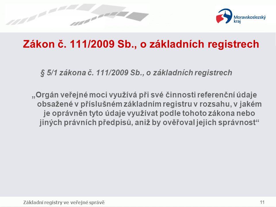 Zákon č. 111/2009 Sb., o základních registrech