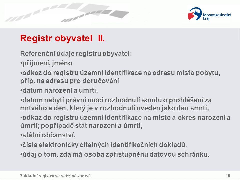 Registr obyvatel II. Referenční údaje registru obyvatel: