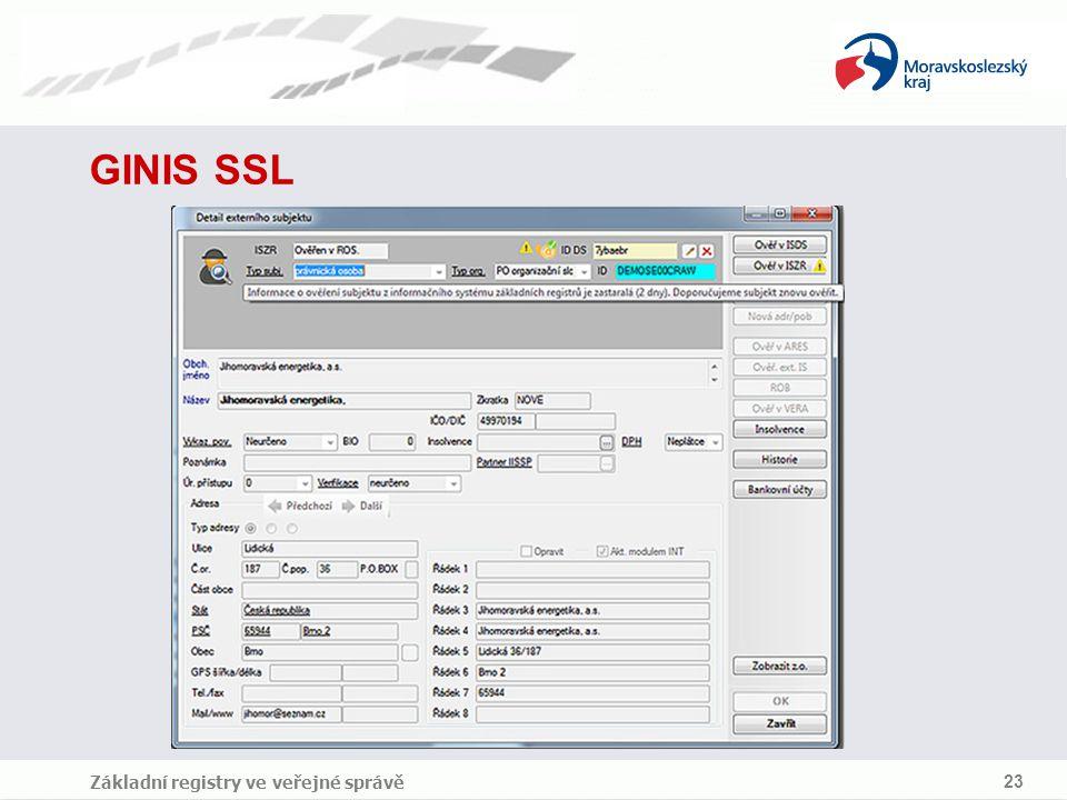 GINIS SSL Základní registry ve veřejné správě