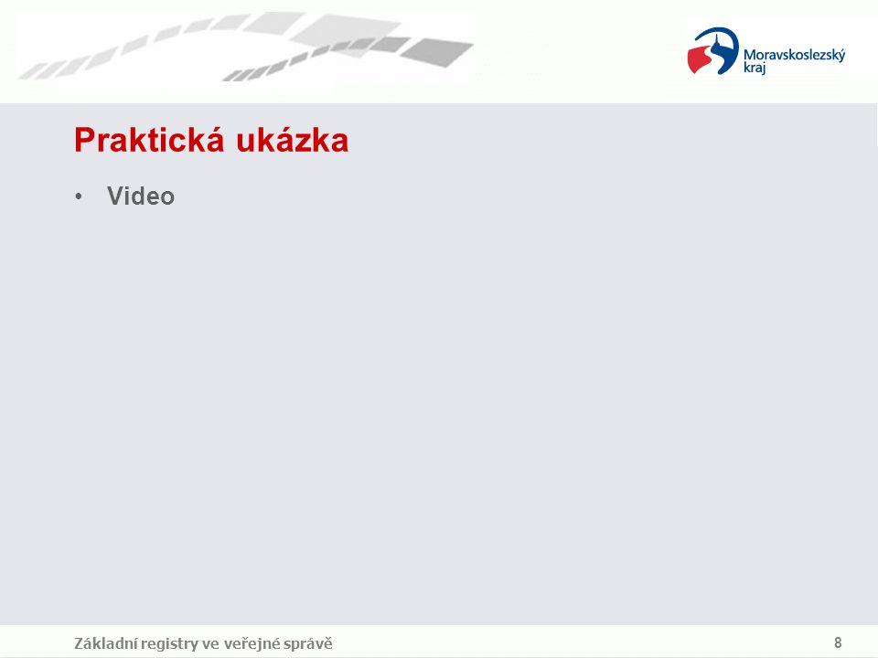 Praktická ukázka Video Základní registry ve veřejné správě