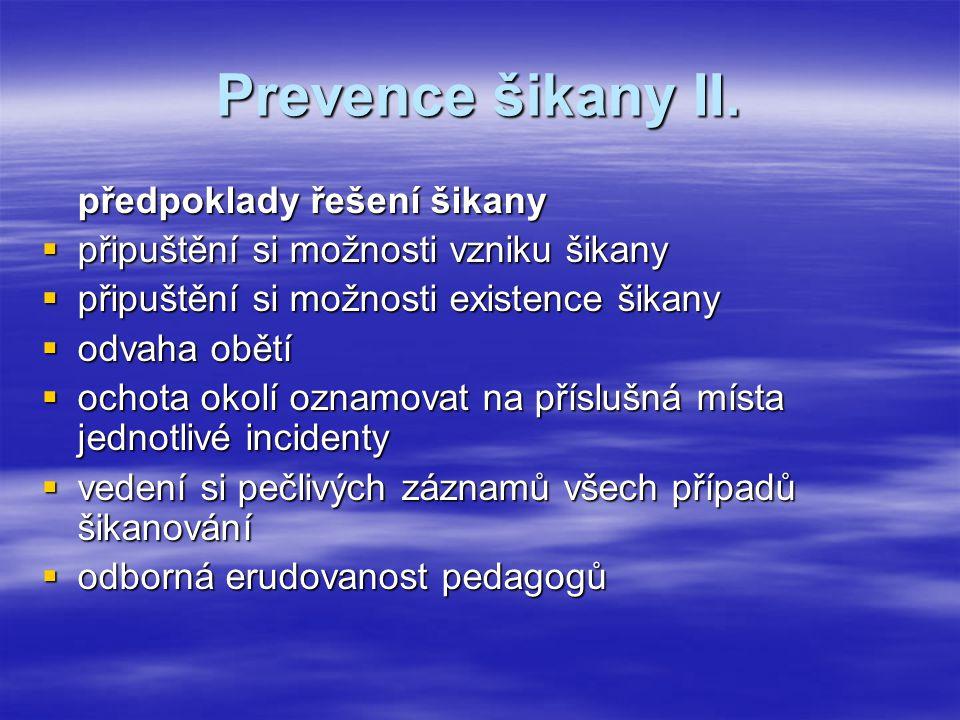 Prevence šikany II. předpoklady řešení šikany
