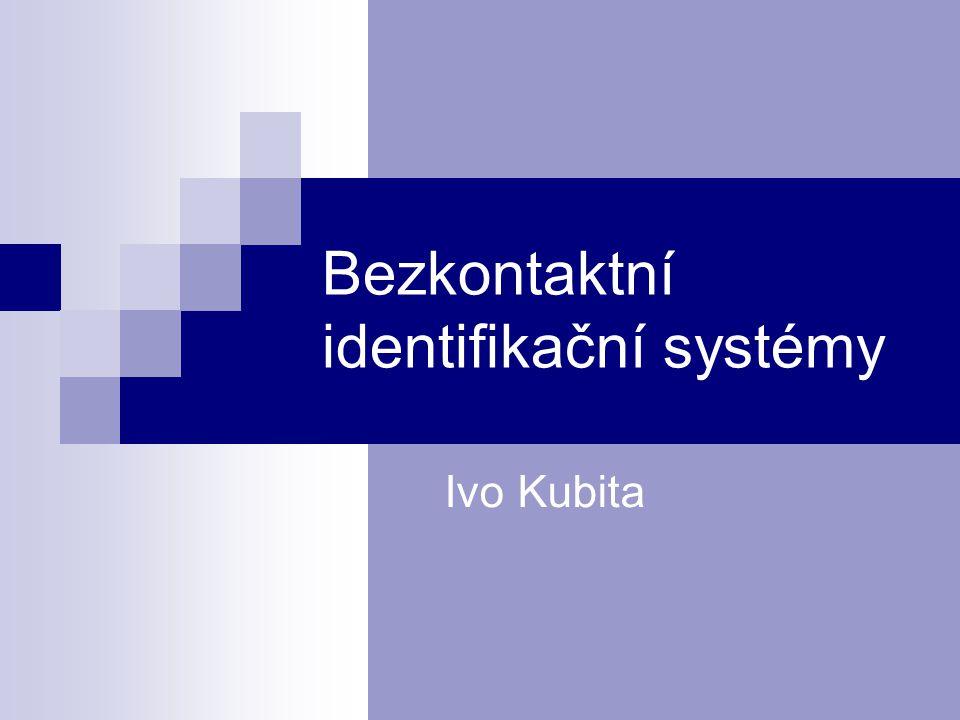 Bezkontaktní identifikační systémy