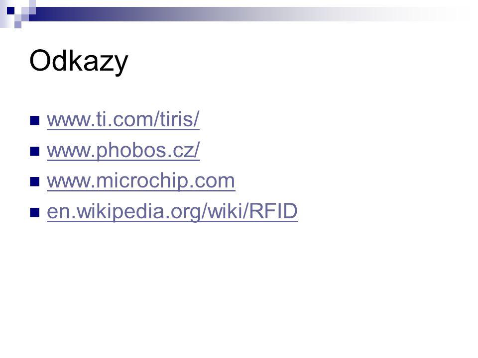 Odkazy www.ti.com/tiris/ www.phobos.cz/ www.microchip.com