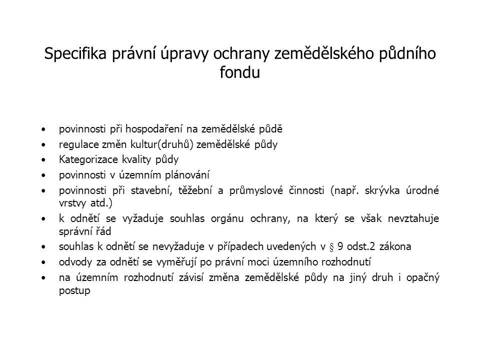 Specifika právní úpravy ochrany zemědělského půdního fondu